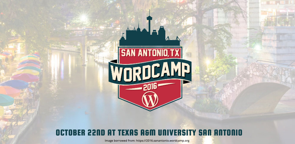 WordCamp San Antonio 2016